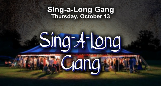 Community Tent Revival – Sing-a-Long Gang @ Camp Trinity